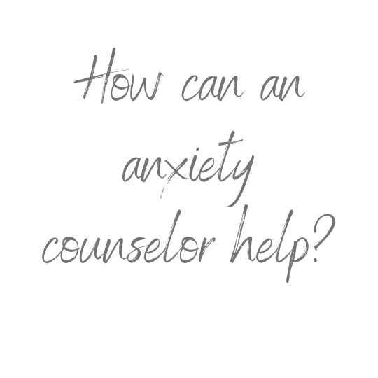 anxiety counselor